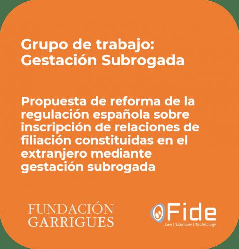 imagen Propuesta de reforma de la regulación española sobre inscripción de relaciones de filiación constituidas en el extranjero mediante gestación subrogada
