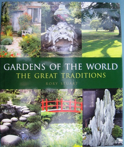 Gardens Of The World The Great Traditions By Rory Stuart