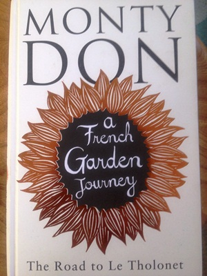 Monty Don A French Garden Journey