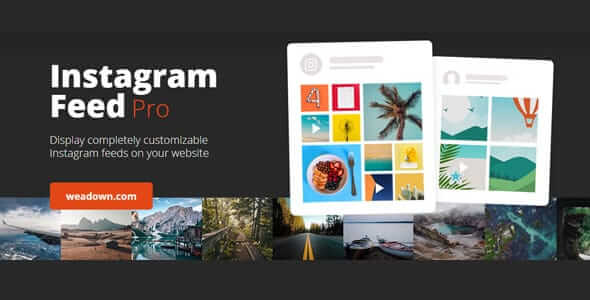 Instagram Feed Pro 5.7.1 Nulled - Instagram Feeds WordPress Plugin