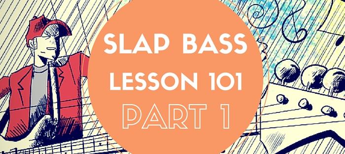 Slap Bass Lessons Part 1