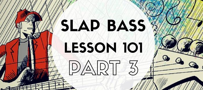 Slap Bass Lessons Part 3