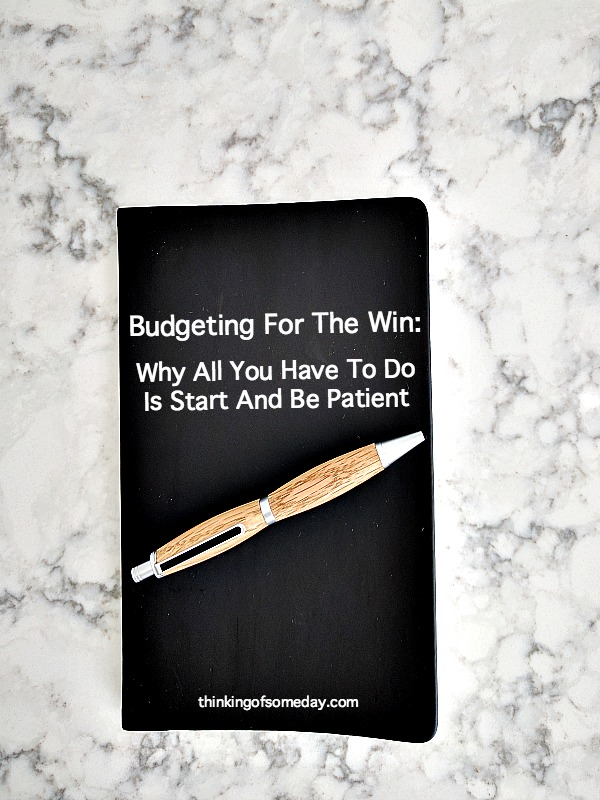 Budgeting: Why All You Have To Do Is Start And Be Patient