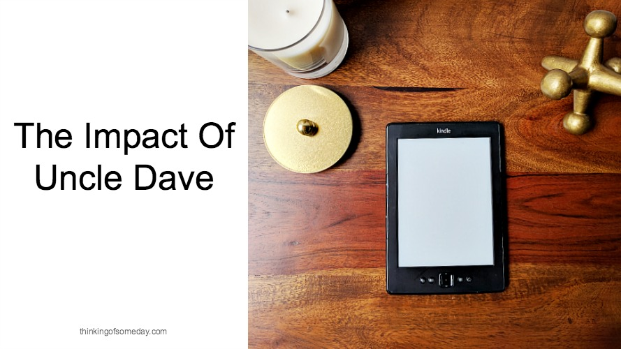 The Impact Of Uncle Dave
