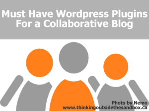 Must have wordpress plugin for a collaboartive blog
