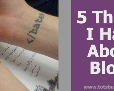 5 Thing I Hate About Blogs
