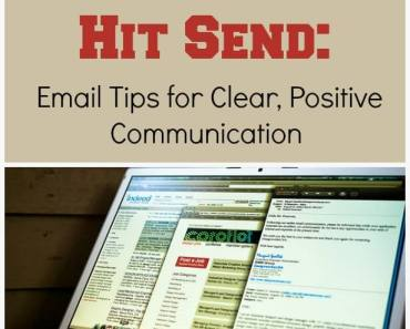 Before You Hit Send: Email Tips for Clear, Positive Communication