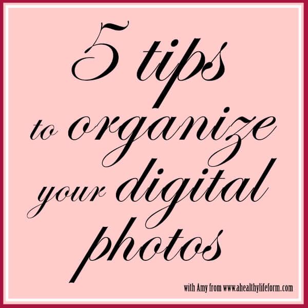 5 tips to organize your photos