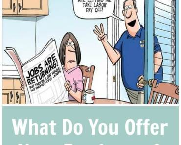 What Do You Offer Your Employees?
