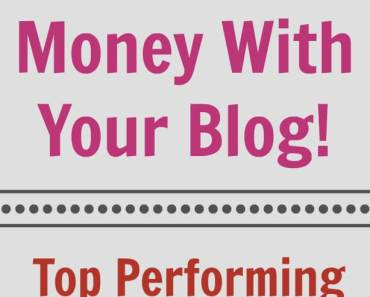 Top Performing Affiliates: Make Money With Your Blog!