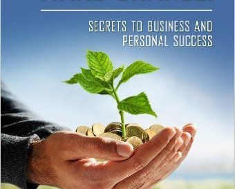 FREE Make Millions and Make Change! Secrets to Business and Personal Success eBook