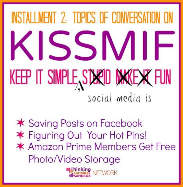 KISSMIF:  Keep It simple, social media is fun