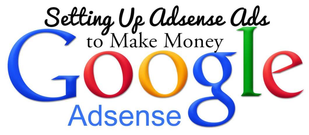 Setting Up Adsense Ads to Make Money