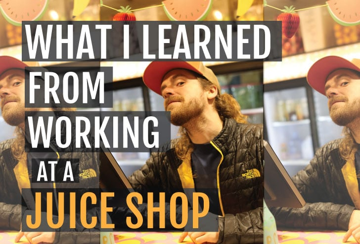 What I've Learned From Working at a Smoothie Shop