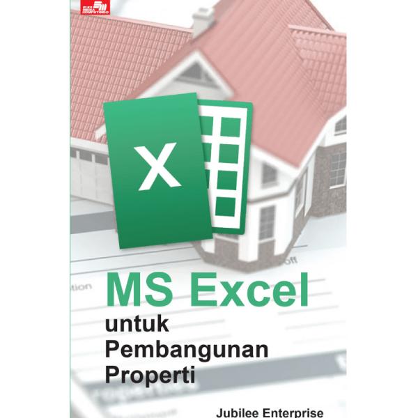 MS Excel untuk Pembangunan Properti
