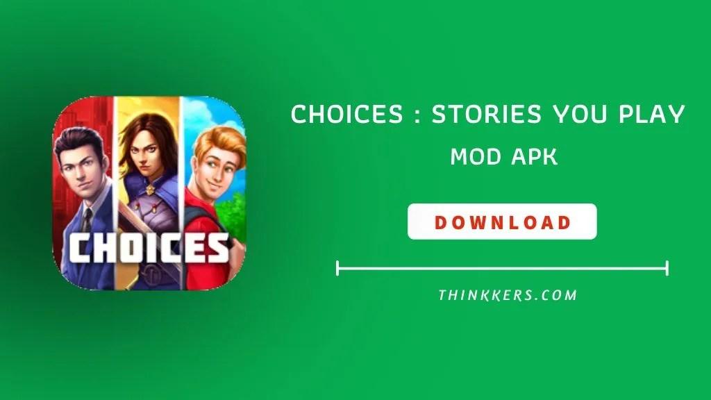 choices mod apk download
