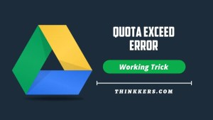 Fix Google Drive Quota Exceeded Error