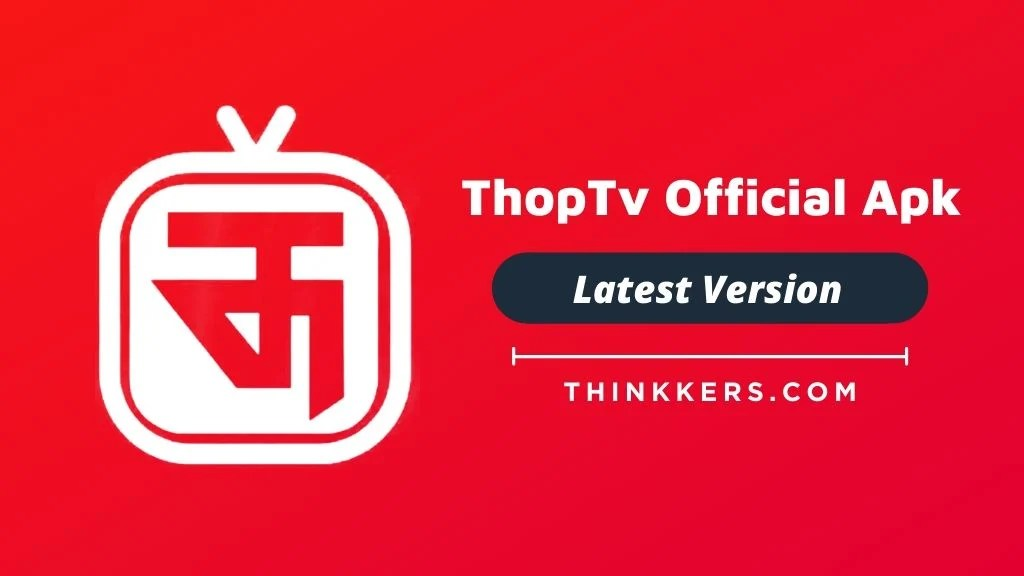 ThopTv Official Apk