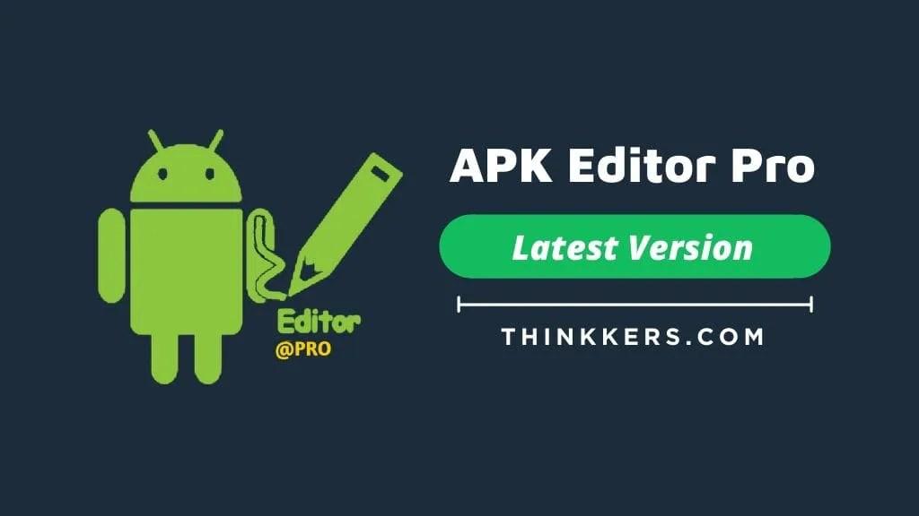 Apk Editor Pro Apk V2 0 0 Latest Version 100 Working Download