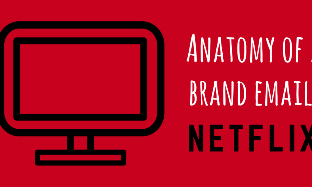 Anatomy of a Brand Email: Netflix Price Change