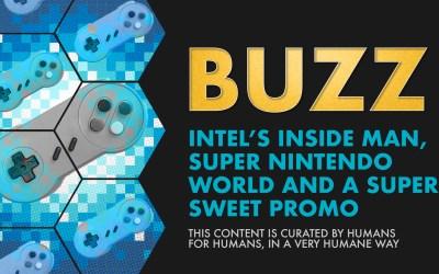 Weekly Buzz: Intel's Inside Man, Super Nintendo World, & A Super Sweet Promo