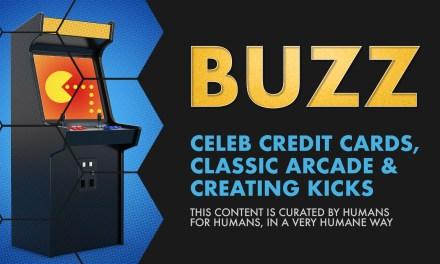 Weekly Buzz: Celeb Credit Cards, Classic Arcade, & Creating Kicks