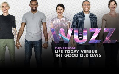 Weekly WUZZ: Today Versus The Good Old Days