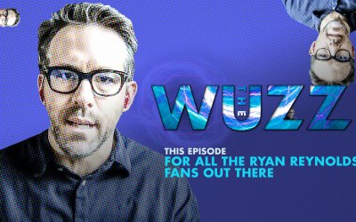 Weekly WUZZ: Ryan Reynolds