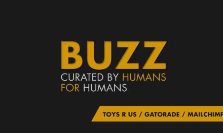 Weekly Buzz: Toys R Us, Gatorade & MailChimp