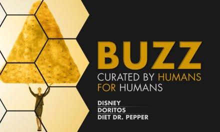 Weekly Buzz: Disney, Doritos & Diet Dr. Pepper