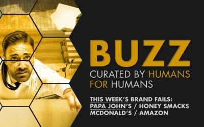 Weekly Buzz: Papa John's, Honey Smacks, McDonald's, & Amazon