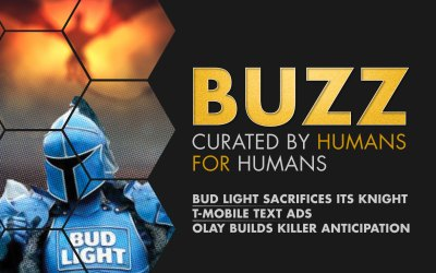 Weekly Buzz: Super Bowl ads from Bud Light, T-Mobile, & Olay