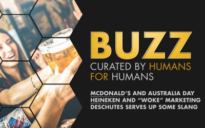 Weekly Buzz: McDonald's And Australia Day, Heineken, & Deschutes Serves Up Some Slang