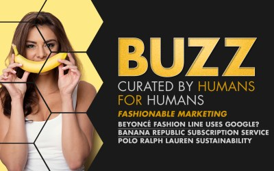 Weekly Buzz: Beyoncé, Banana Republic, & Ralph Lauren