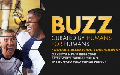 Weekly Buzz: Oakley, NBC's Sunday Night Football, & Buffalo Wild Wings