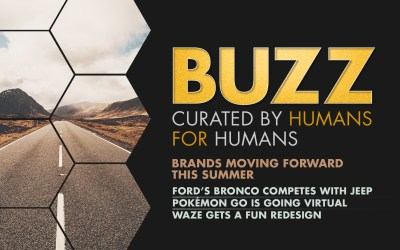 Weekly Buzz: Brands Moving Forward This Summer