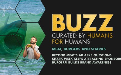 Weekly Buzz: Beyond Meat, Shark Week, & BurgerFi
