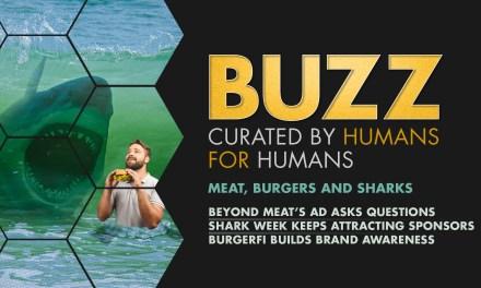 Weekly Buzz: Beyond Meat, Shark Week, & BurgerFi