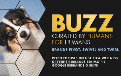 Weekly Buzz: Brands Pivot, Swivel, and Twirl