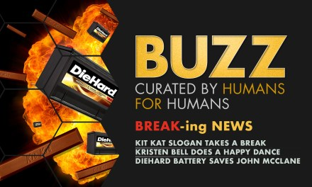 "Weekly Buzz: ""Break""ing News"