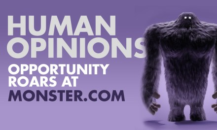Human Opinions: Opportunity at Monster