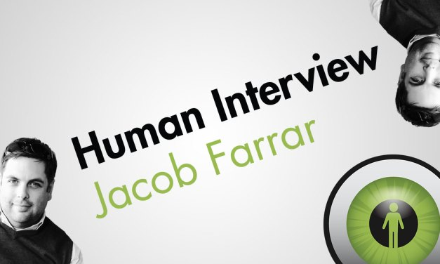 Human Interview: Jacob Farrar