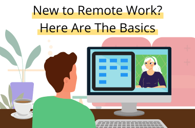 person that is new to remote work