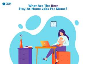 Stay at home jobs for moms