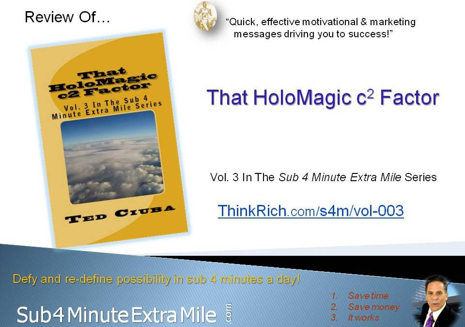 "Review of ""That HoloMagic c2 Factor"" of Sub 4 Minute Extra Mile Series – Vol 3"