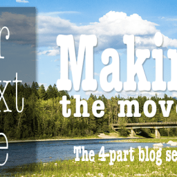 Our Next Life series: Part 4 – Making the move!