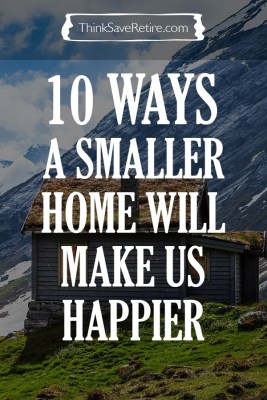 Pinterest: 10 ways a smaller home will make us happier