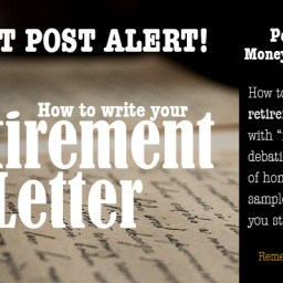 Money Mozart guest post: Writing Your Retirement Letter