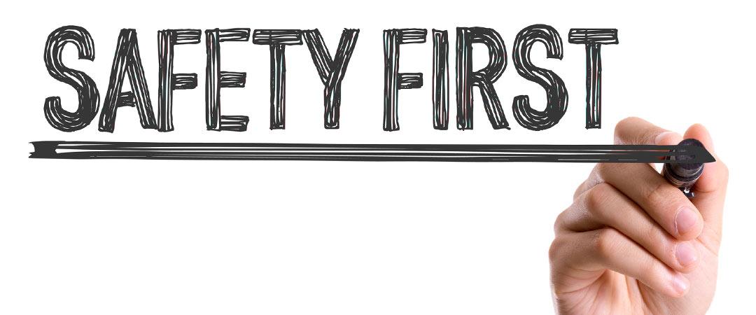 Safety first written on white board