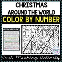Christmas Around the World Color by Number, Reading Passage and Text Marking